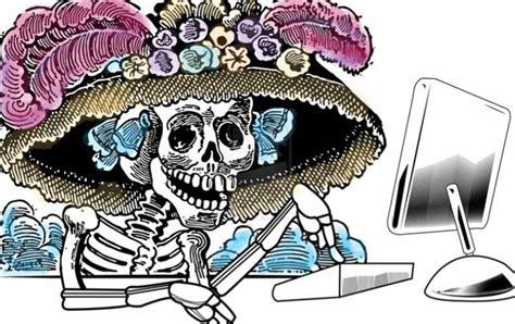 imagenes calaveras literarias las calaveras el lado divertido de la muerte el diario