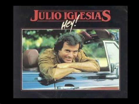 Julio Iglesias - Caruso (+lyrics) - YouTube Julio Iglesias Lyrics