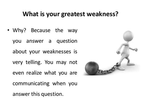 what is your greatest weakness questions
