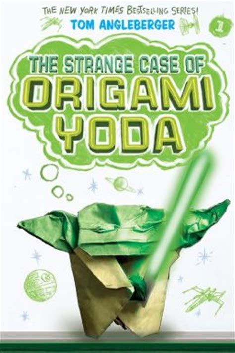 Tom Angleberger Origami Yoda Series - the strange of origami yoda origami yoda series 1