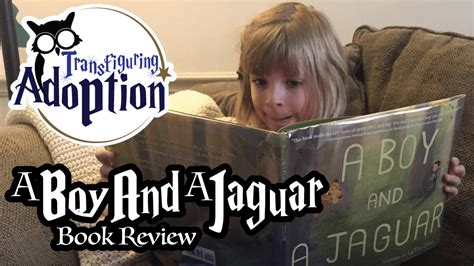 indiana adoption picture book a boy and a jaguar book review transfiguring adoption