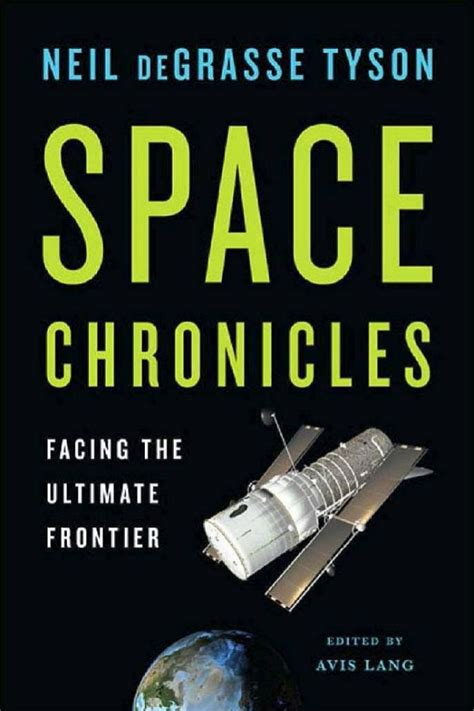 in the of the frontier volume 1 books space chronicles facing the ultimate frontier neil de
