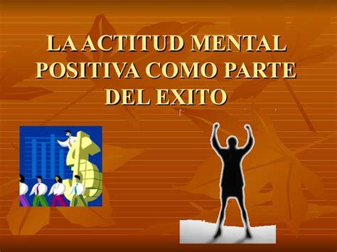 la actitud mental positiva 10 mandamientos de la actitud mental positiva