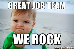 Fantastic Meme - great job team we rock victory baby meme generator