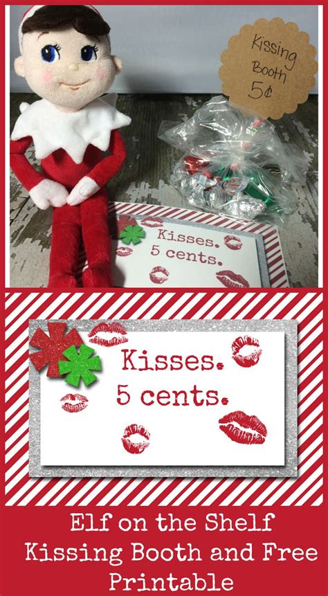 printable elf kissing booth 10 easy elf on the shelf ideas and a daily printable elf