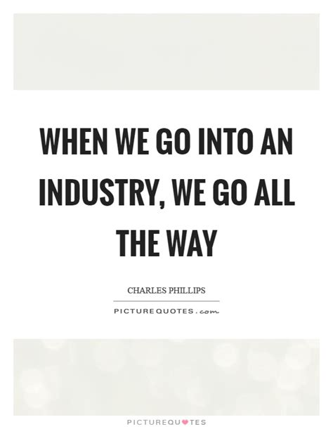 Is It Better To Go Into Industry Or Do Mba by When We Go Into An Industry We Go All The Way Picture