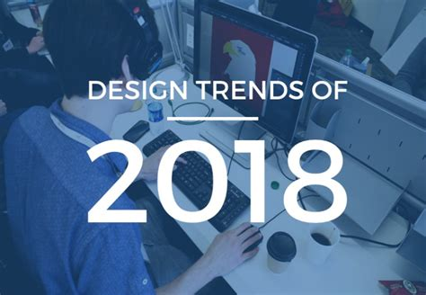 layout design trends 2018 web design layout trends 2018 trends 2018