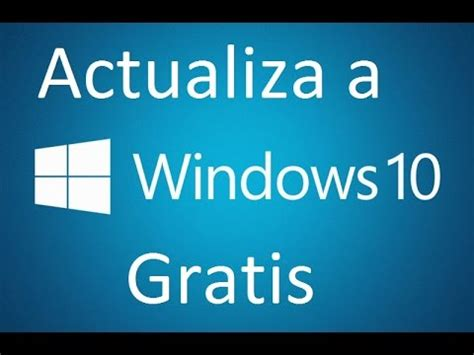 tutorial como descargar windows 10 gratis como descargar e instalar windows 10 gratis espa 209 ol
