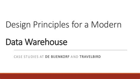 warehouse layout and design principles design principles for a modern data warehouse