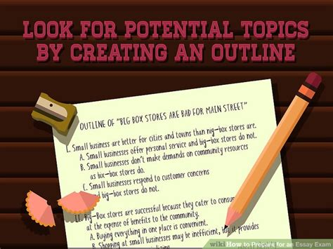 Preparing To Write An Essay by How To Prepare For An Essay 11 Steps With Pictures