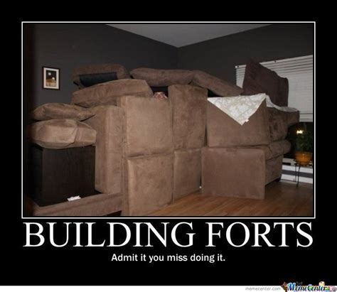 Blanket Fort Meme - building forts by serkan meme center