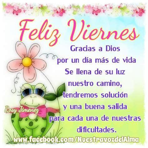 imagenes de feliz viernes religioso 119 best images about feliz viernes on pinterest posts