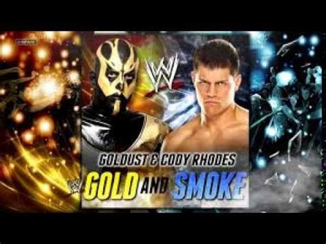 theme song yukon gold goldust cody rhodes 2nd wwe theme song quot gold smoke