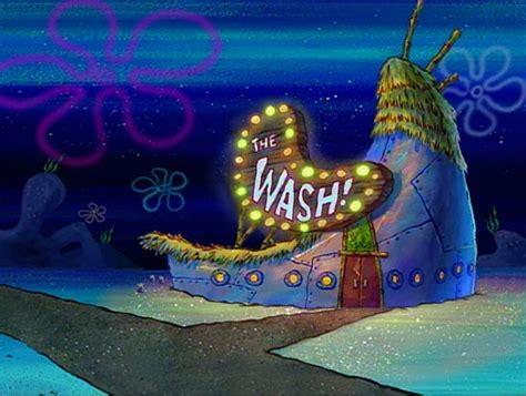 the wash the wash encyclopedia spongebobia the spongebob squarepants wiki