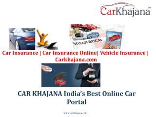 PPT   Car Insurance   Can Insurance Online  Vehicle