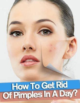 how to get rid of pimples fast 4 ways how to get rid of