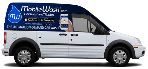 mobile wash mobile car wash detailing mobilewash largest affordable on demand app