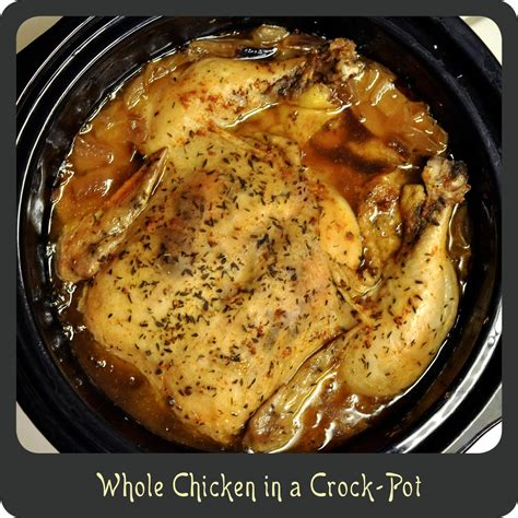 recipe whole chicken in a crock pot