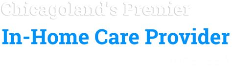 custom home care chicago s premiere home care provider