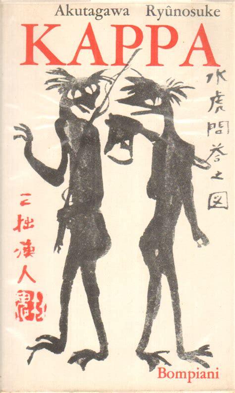 kappa libreria kappa e altri racconti akutagawa ry 251 nosuke narrativa