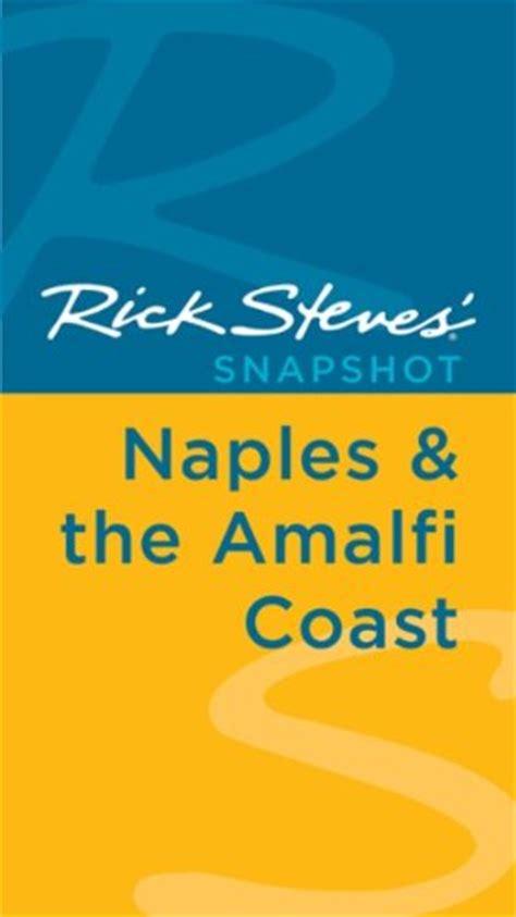rick steves snapshot naples the amalfi coast including pompeii books children s museum of naples children s museum