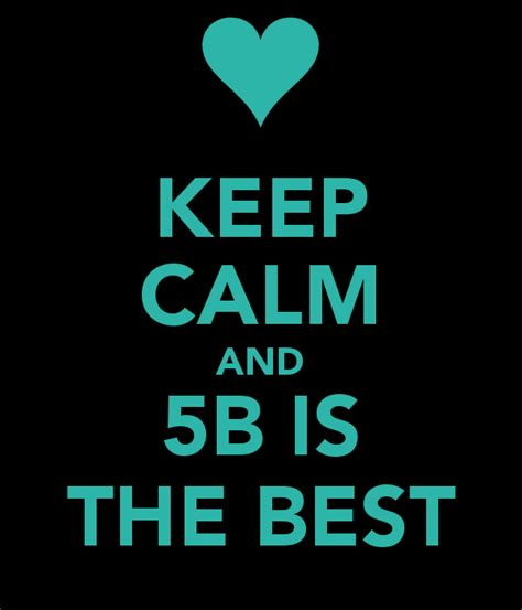 The Best by Keep Calm And 5b Is The Best Poster Ghita Keep Calm O
