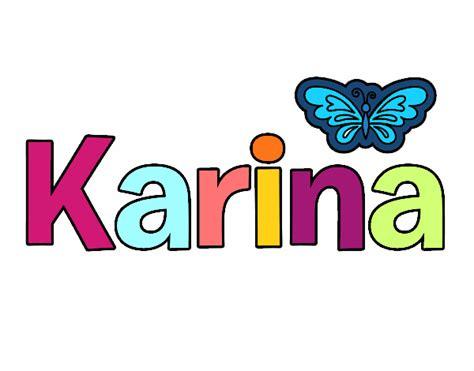 imagenes que digan karina dibujo de karina pintado por en dibujos net el d 237 a 15 07