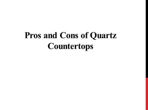 Pros And Cons Of Countertops by Pros And Cons Of Quartz Countertops Authorstream
