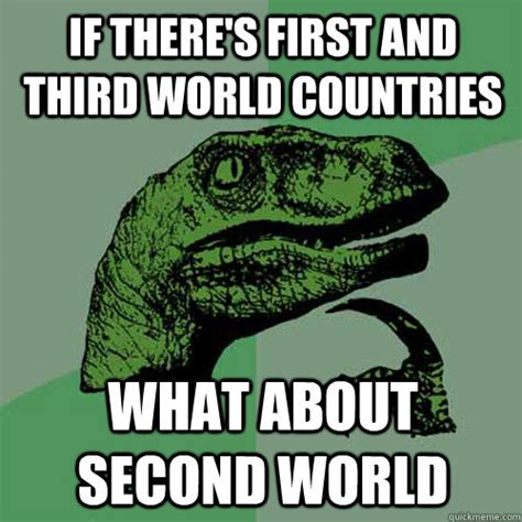 First World Meme - first world countries memes