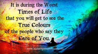 true colours of the are seen in the worst times