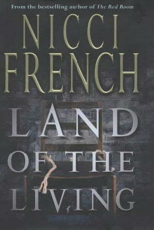 land of the living books land of the living by nicci