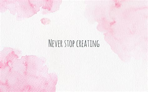 wallpaper for mac pinterest pink blush watercolour never stop creating desktop