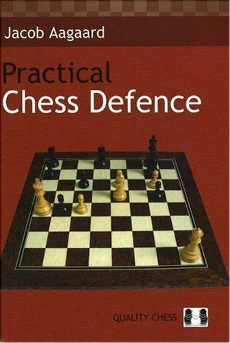 chess this book includes chess for beginners chess for books practical chess defence 2006 book