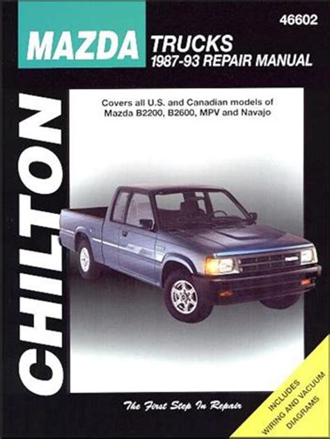 online auto repair manual 1993 mazda b series seat position control mazda trucks b2200 b2600 navajo mpv petrol 1987 1993 0801989647 9780801989643 chilton usa