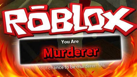 roblox thumbnail murder murderer first game roblox murder mystery 2 youtube