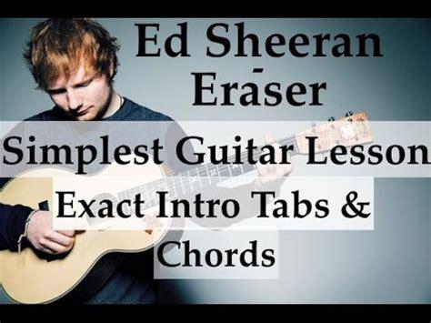 ed sheeran eraser eraser ed sheeran easy guitar lesson intro tabs