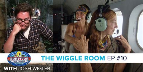 The Wiggle Room by Survivor 2017 The Wiggle Room Survivor 34 Episode 10 Podcast
