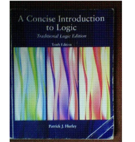 a concise introduction to logic a concise introduction to logic tenth traditional logic