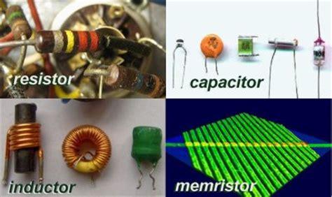 resistor capacitor memristor memristor frontpage