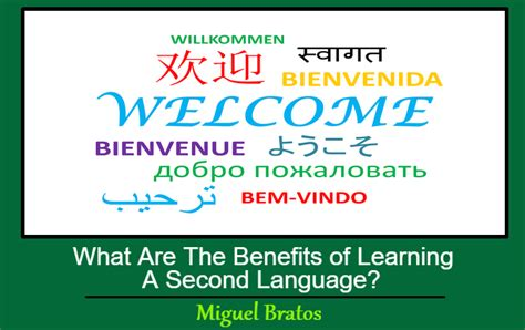Learning A Second Language what are the benefits of learning a second language
