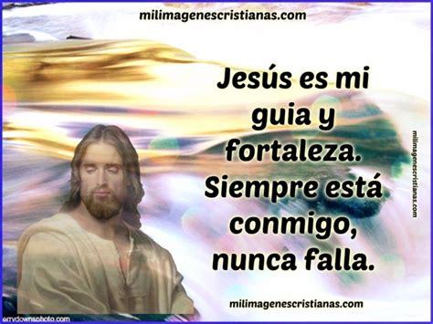 imagenes de nuestro senor jesucristo con mensajes im 225 genes cristianas