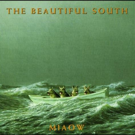 lyrics beautiful south miaow by the beautiful south album lyrics musixmatch