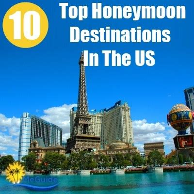 5 Top Us Honeymoon Locations by Top 10 Honeymoon Destinations In The Us Travel Me Guide