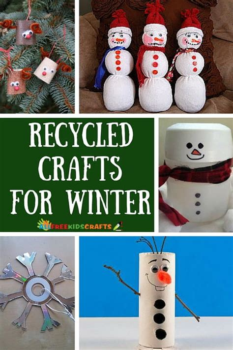 8 Winter Crafts For by Recycled Crafts For 18 Winter Crafts
