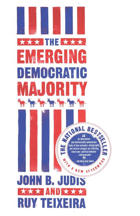 emerging books the emerging democratic majority book by b judis