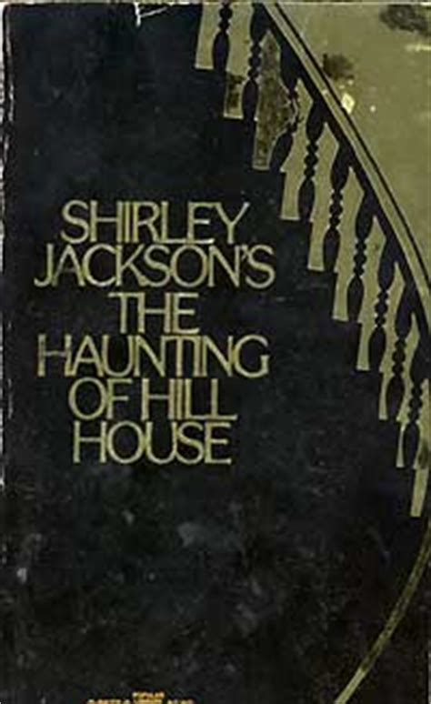 the haunting of hill house the haunting of hill house by shirley jackson
