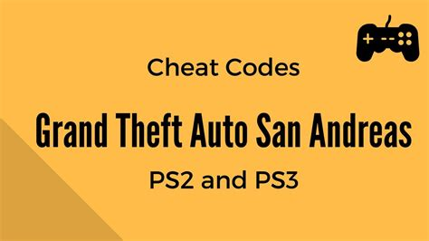 grand theft auto san andreas cheat codes grand theft auto san andreas cheat codes playstation 2