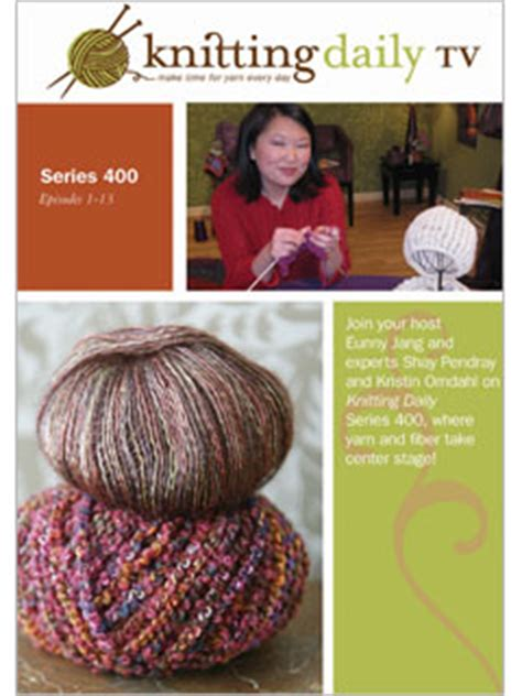 knitting daily tv patterns knitting daily tv series 400 episodes 1 13 crochet