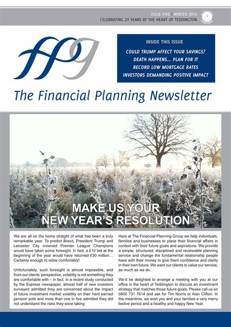 Financial Planning Newsletter The Financial Planning Newsletter December 2016 Edition The Financial Planning