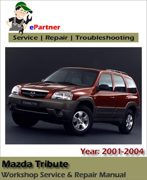repair anti lock braking 2011 mazda tribute electronic throttle control mazda tribute service repair manual 2001 2004 automotive service repair manual